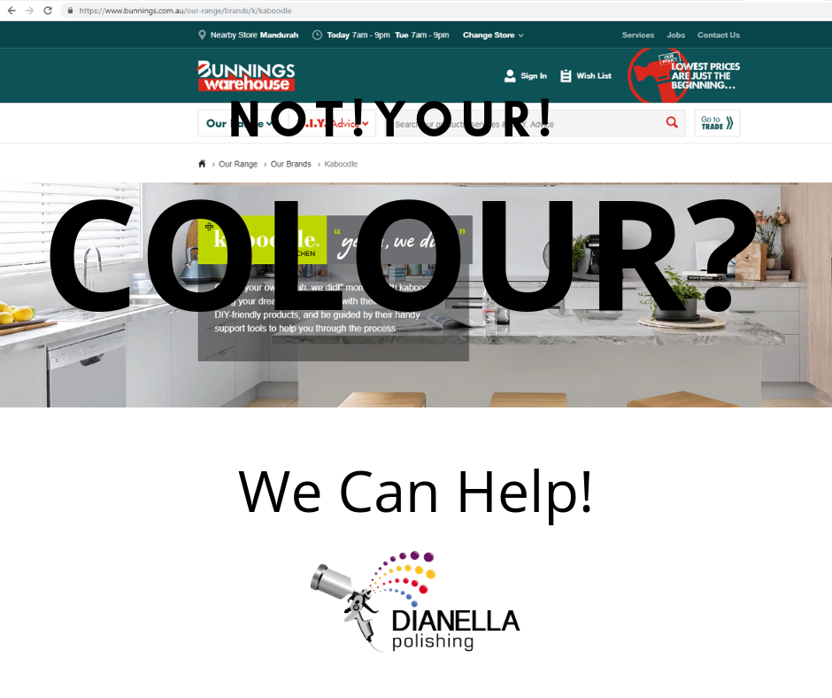 At Dianella Polishing we can colour match every colour there is. So if you fancy a Bunnings Kaboodle Kitchen but dont like their limited colour range - give us a call.