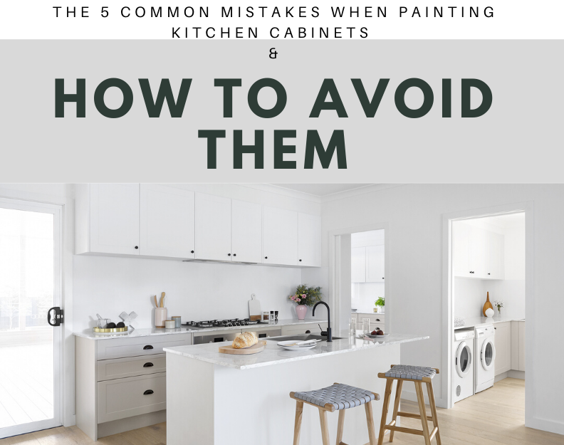 Learn how to avoid the five most common mistakes when painting kitchen cabinets.